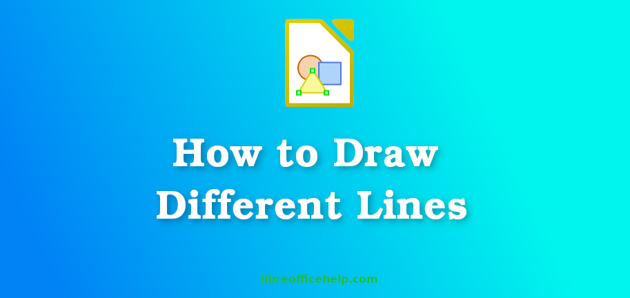 How to Draw Lines in LibreOffice Draw