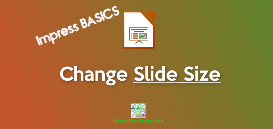 How to Change Slide Size in LibreOffice Impress