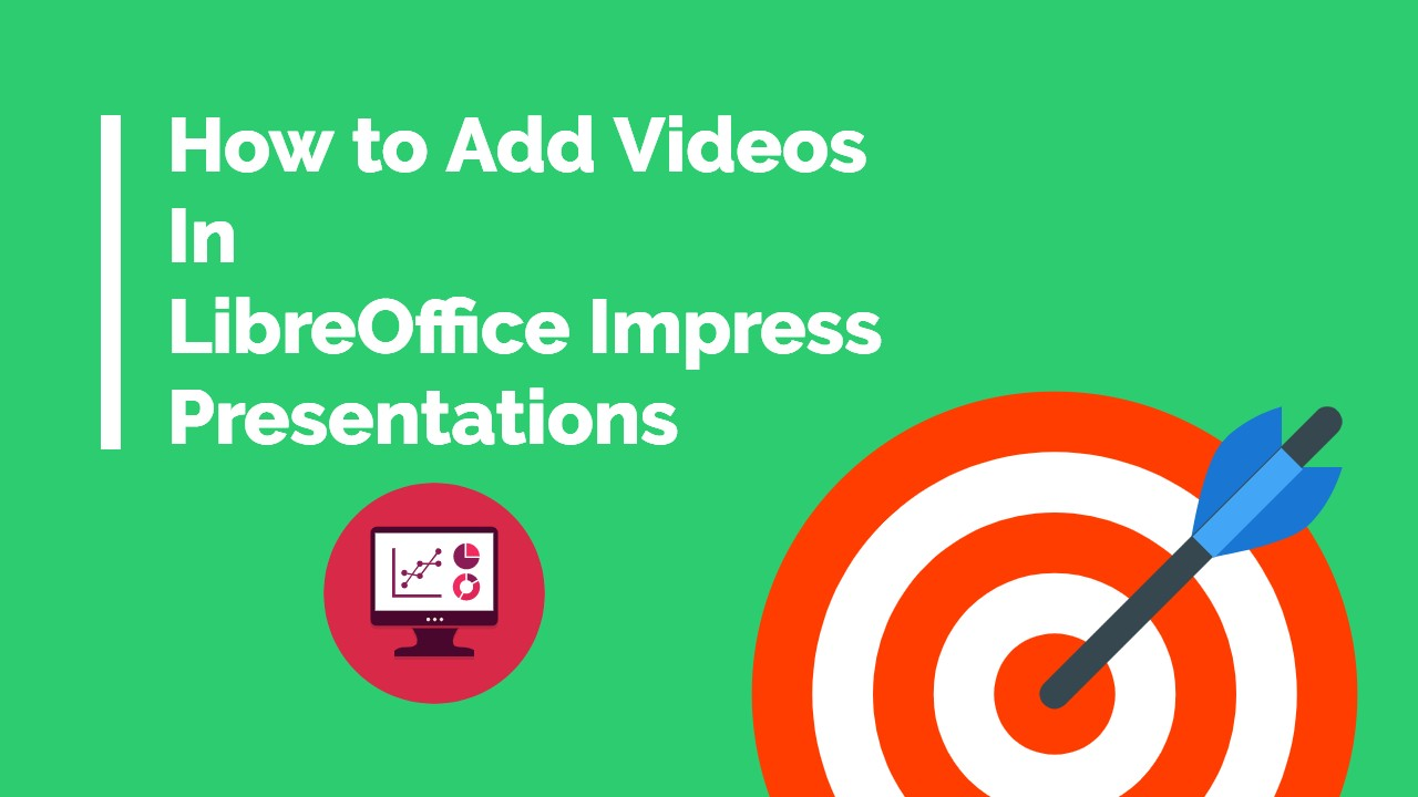 Insert Video in Impress Presentation