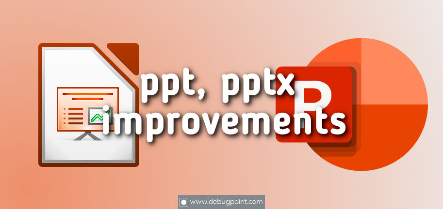 More Compatibility to ppt, pptx Files in Impress